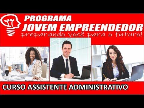 Curso Assistente Administrativo – Curso Auxiliar Administrativo Jovem Empreendedor Vale a Pena Mesmo