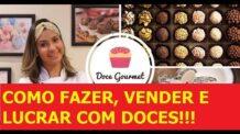 Como Fazer Doces Finos para Vender – Brigadeiro Gourmet, Bolo No Pote, Palha Italiana, Brownie